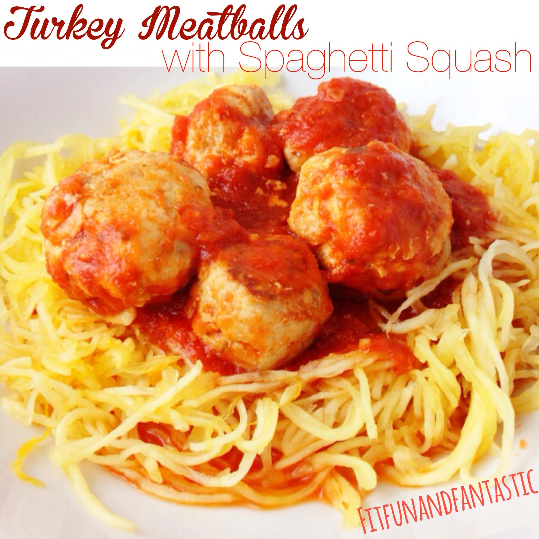 Fantastically Fit | Turkey Meatballs with Spaghetti Squash